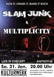 SLAM JUNK und Multiplicity im Kulturwerk, 31. Januar 2015 um 20 Uhr, Eintritt 5 €