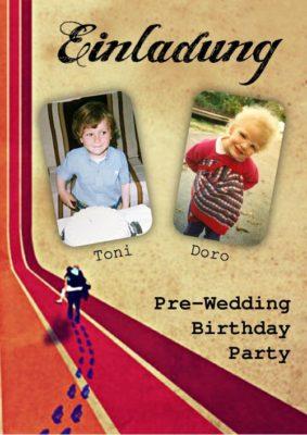 Einladung T&D Pre-Wedding Birthday Party