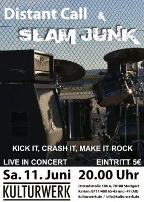 Distant Call und SLAM JUNK im Kulturwerk, 11. Juni 2016 um 20 Uhr, Eintritt 5 €
